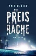 Cover-Bild zu Der Preis der Rache (eBook) von Berg, Mathias