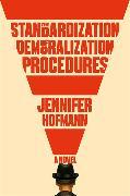 Cover-Bild zu The Standardization of Demoralization Procedures von Hofmann, Jennifer