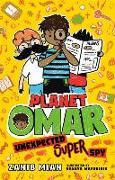 Cover-Bild zu Planet Omar: Unexpected Super Spy von Mian, Zanib