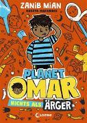Cover-Bild zu Planet Omar (Band 1) - Nichts als Ärger von Mian, Zanib