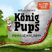 Cover-Bild zu König Pups - Drachenalarm (Audio Download)