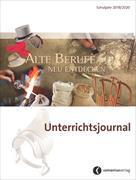 Cover-Bild zu Unterrichtsjournal 2019/2020 - Alte Berufe neu entdecken