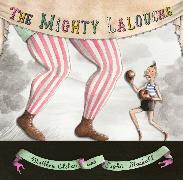 Cover-Bild zu The Mighty Lalouche von Olshan, Matthew