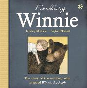 Cover-Bild zu Finding Winnie: The Story of the Real Bear Who Inspired Winnie-the-Pooh von Mattick, Lindsay