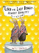 Cover-Bild zu Lord and Lady Bunny--Almost Royalty! von Horvath, Polly