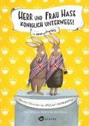 Cover-Bild zu Herr und Frau Hase - Königlich unterwegs! (eBook) von Horvath, Polly