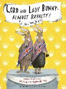 Cover-Bild zu Lord and Lady Bunny--Almost Royalty! (eBook) von Horvath, Polly