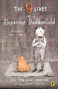 Cover-Bild zu The Nine Lives of Alexander Baddenfield (eBook) von Marciano, John Bemelmans