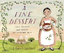 Cover-Bild zu A Fine Dessert: Four Centuries, Four Families, One Delicious Treat von Jenkins, Emily
