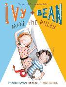 Cover-Bild zu Ivy and Bean Make the Rules von Barrows, Annie