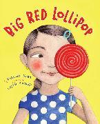 Cover-Bild zu Big Red Lollipop von Khan, Rukhsana