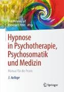 Cover-Bild zu Revenstorf, Dirk (Hrsg.): Hypnose in Psychotherapie, Psychosomatik und Medizin