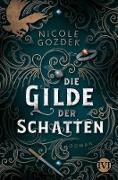 Cover-Bild zu Die Gilde der Schatten (eBook)