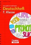 Cover-Bild zu Deutschheft 7. Klasse - kurz geübt & schnell kapiert von Brenner, Gerd