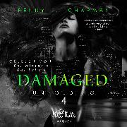 Cover-Bild zu Chapman, Penny L.: Damaged (Audio Download)