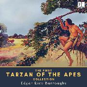 Cover-Bild zu Burroughs, Edgar Rice: The First Tarzan of the Apes Collection (Audio Download)