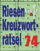 Cover-Bild zu Riesen-Kreuzworträtsel 74 (5 Exemplare à 2,99 ?) von Krüger, Eberhard