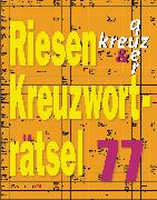 Cover-Bild zu Riesen-Kreuzworträtsel 77 (5 Exemplare à 2,99 ?) von Krüger, Eberhard