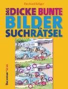 Cover-Bild zu Das dicke bunte Bildersuchrätsel (Finde den Fehler) von Krüger, Eberhard