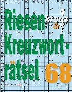 Cover-Bild zu Riesen-Kreuzworträtsel 68 (5 Exemplare à 2,99 ?) von Krüger, Eberhard