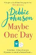 Cover-Bild zu Maybe One Day (eBook) von Johnson, Debbie