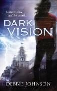 Cover-Bild zu Dark Vision (eBook) von Johnson, Debbie