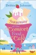 Cover-Bild zu Summer at the Comfort Food Cafe von Johnson, Debbie