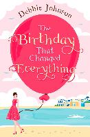 Cover-Bild zu Birthday That Changed Everything (eBook) von Johnson, Debbie