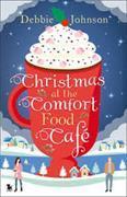 Cover-Bild zu Christmas at the Comfort Food Cafe von Johnson, Debbie