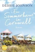 Cover-Bild zu Ein Sommerhaus in Cornwall von Johnson, Debbie