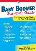 Cover-Bild zu Baby Boomer Survival Guide: Live, Prosper, and Thrive in Your Retirement von Rockefeller, Barbara