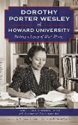 Cover-Bild zu Dorothy Porter Wesley at Howard University: Building a Legacy of Black History von Sims-Wood, Janet
