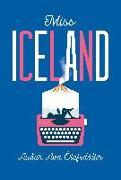 Cover-Bild zu Miss Iceland von Ólafsdóttir, Auður Ava