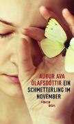 Cover-Bild zu Ein Schmetterling im November von Ólafsdóttir, Auður Ava