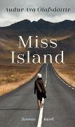Cover-Bild zu Miss Island von Ólafsdóttir, Auður Ava