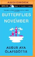 Cover-Bild zu Butterflies in November von Olafsdottir, Audur Ava