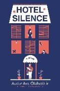 Cover-Bild zu Hotel Silence (eBook) von Olafsdottir, Audur Ava