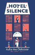 Cover-Bild zu Hotel Silence (eBook) von Ólafsdóttir, Auður Ava