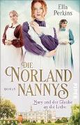 Cover-Bild zu Die Norland Nannys - Mary und der Glaube an die Liebe