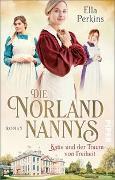 Cover-Bild zu Die Norland Nannys - Katie und der Traum von Freiheit
