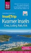 Cover-Bild zu Reise Know-How InselTrip Kvarner Inseln Cres, Losinj, Rab, Krk von Köthe, Friedrich
