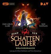 Cover-Bild zu Bund der Schattenläufer - Teil 2: Drachenhauch von Clark, Zack Loran