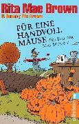 Cover-Bild zu Für eine Handvoll Mäuse (eBook) von Brown, Rita Mae