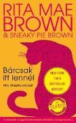 Cover-Bild zu Bárcsak itt lennél (eBook) von Mae Brown, Rita