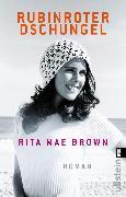 Cover-Bild zu Rubinroter Dschungel (eBook) von Brown, Rita Mae
