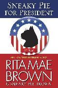 Cover-Bild zu Sneaky Pie for President (eBook) von Brown, Rita Mae