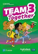 Cover-Bild zu Team Together Level 3 Team Together 3 Pupil's Book with Digital Resources Pack von Bentley, Kay