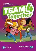 Cover-Bild zu Team Together Level 4 Team Together 4 Pupil's Book with Digital Resources Pack von Bentley, Kay