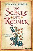 Cover-Bild zu Die Schule der Redner (eBook) von Seeger, Johann