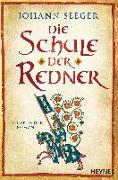 Cover-Bild zu Die Schule der Redner von Seeger, Johann